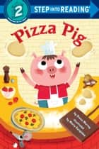 Pizza Pig ebook by Diana Murray