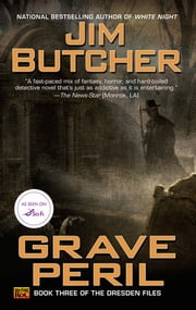 Grave Peril - Book three of The Dresden Files ebook by Jim Butcher