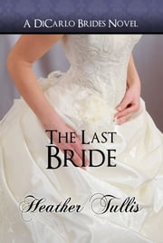 The Last Bride ebook by Heather Tullis