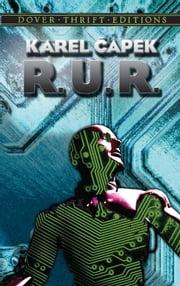 R.U.R. ebook by Karel Capek