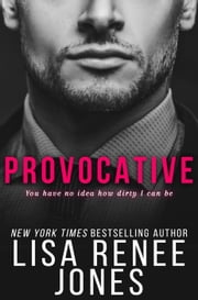 Provocative - White Lies Duet, #1 ebook by Lisa Renee Jones