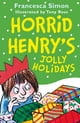 Horrid Henry's Jolly Holidays - eKitap yazarı: Francesca Simon,Tony Ross