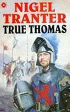 True Thomas ebook by Nigel Tranter