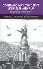 Contemporary Children's Literature and Film ebook by Professor Kerry Mallan,Professor Clare Bradford