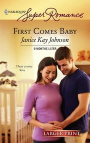 First Comes Baby ebook by Janice Kay Johnson
