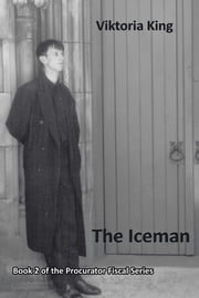 The Iceman - Book 2 of the Procurator Fiscal Series ebook by Viktoria King