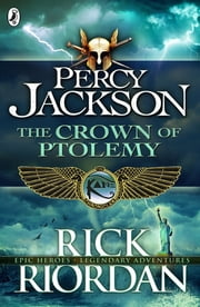 The Crown of Ptolemy eBook by Rick Riordan