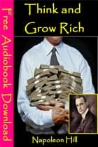 THINK AND GROW RICH ebook by Napolean Hill