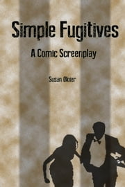 Simple Fugitives ebook by Susan Oloier