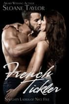 French Tickler ebook by Sloane Taylor