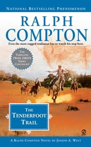 Ralph Compton The Tenderfoot Trail ebook by Ralph Compton,Joseph A. West