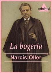 La bogeria ebook by Narcís Oller