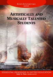Artistically and Musically Talented Students ebook by Dr. Enid Zimmerman,Sally M. Reis