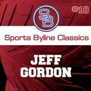 Sports Byline: Jeff Gordon audiobook by Ron Barr