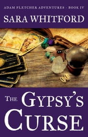 The Gypsy's Curse ebook by Sara Whitford