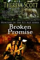 Broken Promise ebook by Theresa Scott