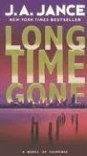Long Time Gone ebook by J. A. Jance