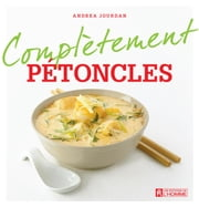 Complètement pétoncles ebook by Kobo.Web.Store.Products.Fields.ContributorFieldViewModel