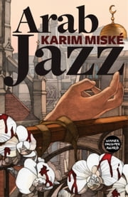 Arab Jazz ebook by Karim Miské,Sam Gordon