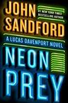 Neon Prey ebooks by John Sandford