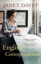 English Correspondence eBook by Janet Davey