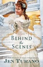 Behind the Scenes (Apart From the Crowd Book #1) ebook by