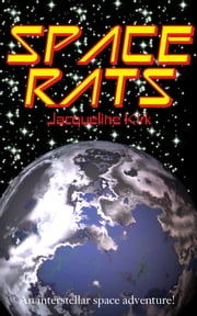 Space Rats ebook by Jacqueline Kirk