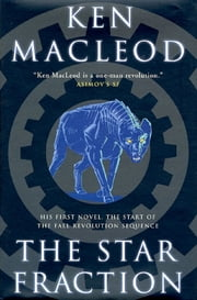 The Star Fraction ebook by Ken MacLeod