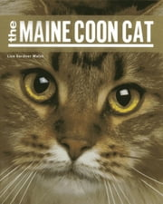 The Maine Coon Cat ebook by Liza Gardner Walsh