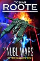 The Nubl Wars ebook by Tobias Roote