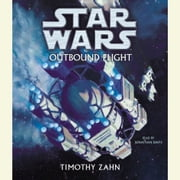 Star Wars: Outbound Flight audiobook by Timothy Zahn