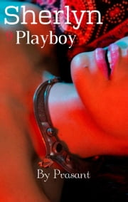 Sherlyn 9 Playboy ebook by Prasant