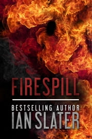 Firespill ebook by Ian Slater