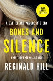 Bones and Silence ebook by Reginald Hill