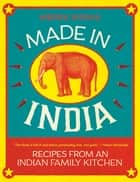 Made in India ebook by Meera Sodha