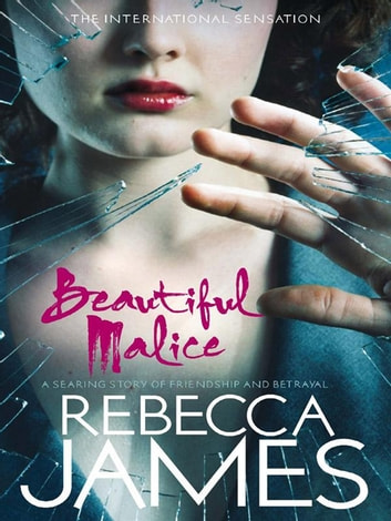 Beautiful Malice ebook by Rebecca James