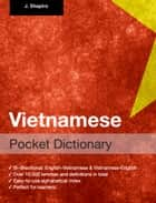 Vietnamese Pocket Dictionary ebook by John Shapiro