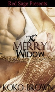 THE MERRY WIDOW ebook by BROWN, KOKO
