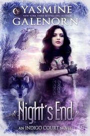 Night's End - Indigo Court, #5 ebook by Yasmine Galenorn