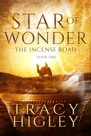 Star of Wonder : A Novella ebook by Tracy Higley