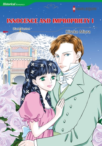 INNOCENCE AND IMPROPRIETY 1 (Harlequin Comics) - Harlequin Comics ebook by Diane Gaston