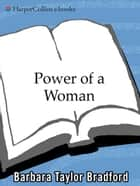 Power of a Woman ebook by Barbara Taylor Bradford