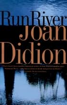 Run River ebook by Joan Didion