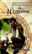 The Wizardwar eBook by Elaine Cunningham