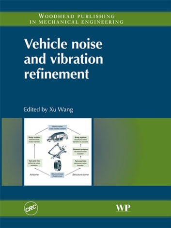 Vehicle Noise and Vibration Refinement ebook by
