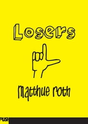 Losers ebook by Matthue Roth
