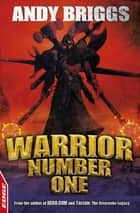 Warrior Number One - EDGE ekitaplar by Andy Briggs