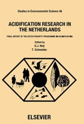 Acidification Research in the Netherlands: Final Report of the Dutch Priority Programme on Acidification ebook by Schneider, T.