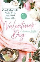 Valentine's Day Collection 2021/Seduced by the Heart Surgeon/The Last Heir of Monterrato/Reunited...and Pregnant/Snowed In ebook by Carol Marinelli, Cassie Miles, Joss Wood,...