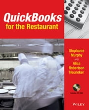 QuickBooks for the Restaurant ebook by Stephanie Murphy,Alisa R. Neuneker
